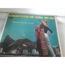 Disco De Vinil (orquestra Romanticos De Cuba No Rio ) 1983.