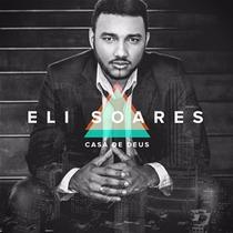 Cd Eli Soares Casa De Deus