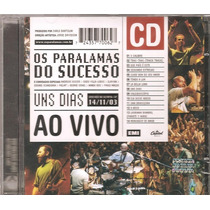 Cd Paralamas- Uns Dias Ao Vivo - Andreas Kisser, Black Alien