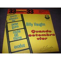 Raridade - Vinil Compacto - Billy Vaughn