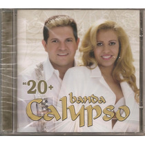 Banda Calypso - As 20 Mais - Cd Novo E Lacrado