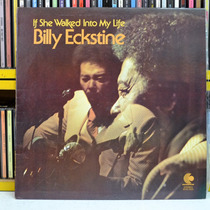 Billy Eckstine If She Walked Into My Life - Lp Disco Vinil