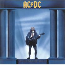 Ac/dc Who Made Who (cd Novo Importado E Caixa De Acrilico)