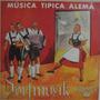 Músicas Típicas Alemãs - Dorfmusik - 10 Polegadas