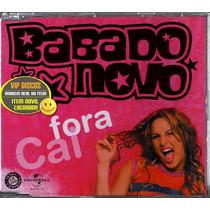 Cláudia Leitte E Babado Novo Cd Single Cai Fora Lacrado Raro