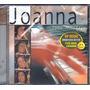 Cd Joanna Todo Acústico - Novo Lacrado Raro