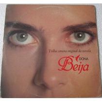 Lp Dona Beija Trilha Sonora Original Da Novela 1986 Rca