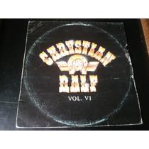 Lp Chrystian E Ralf, Vol. 6 Disco Vinil C/ Encarte 1988