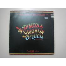 Lp John Mclaughlin , Al Di Meola , Paco De Lauca - 1981