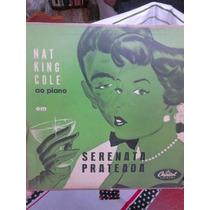 Lp Nat King Cole Serenata Prateada 1955 Capitol 10 Polegadas