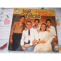 Lp Vinil Joel Falcão A Chama Do Espírito Evangélico.