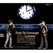 Zezé Di Camargo & Luciano Cd Duas Horas De Sucesso