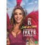 Dvd Ivete Sangalo - Sai Do Chão / O Carnaval De (990618)