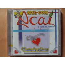 Forró Mel Com Açaí- Cd Carta De Amor- 2004- Original- Zerado