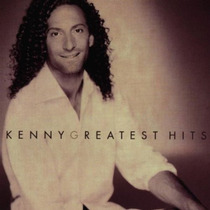 Cd Kenny G - Greatest Hits (93800)