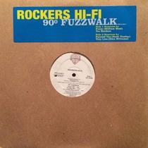 Rockers Hi-fi - 90º Fuzzwalk 12