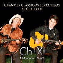 Cd Chitãozinho E Xororó - Clássicos Sertanejos Acústico 2