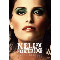 Dvd Nelly Furtado Live In Germany 2006 - Original E Lacrado