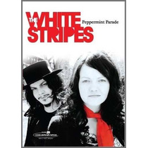 Dvd - The White Stripes - Peppermint Parade - Lacrado
