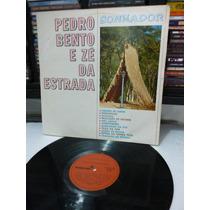 Pedro Bento E Zé Da Estrada Sonhador Lp Raro 1968