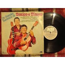 Lp Tonico E Tinoco - Grandes Sucessos - Impecável