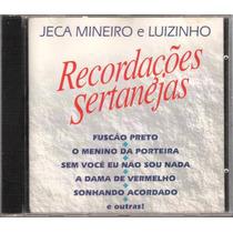 Cd Recordações Sertanejas Jeca Mineiro E Luizinho