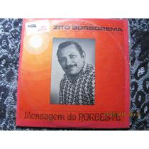 Lp Zito Borborema(marinês,ze Gonzaga,luiz Gonzaga,carrapeta)