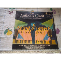 Lp Vinil Ray Anthony E Orquestra Anthony Choir 1973