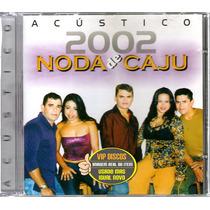 Cd Noda De Caju Acústico 2002 - Raro