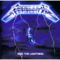 Metallica - Ride The Lightning. (lacrado)