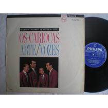 Lp - Os Cariocas / Arte-vozes / Philips P-632.793-l / 1966
