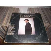 Lp Frank Sinatra`s Greatest Hits The Early Years - Raro