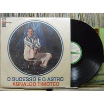 Agnaldo Timóteo O Sucesso É O Astro - Lp Odeon 1967 Original