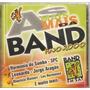 Cd As Mais Mais Da Band - Ano 2000 - Novo***