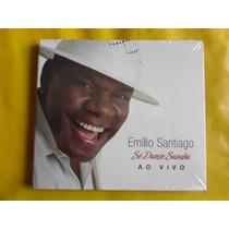 Cd Emílio Santiago - Só Danço Samba Ao Vivo (lacrado)