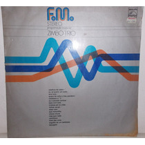 Lp Vinil- Fm Stéreo - Zimbo Trio
