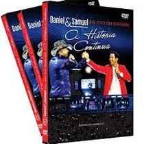 Dvd Daniel & Samuel - A História Continua.