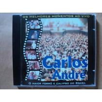 Carlos André- Cd Os Melhores Momentos Ao Vivo- 2001- Zerado!