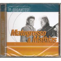 Cd - Matogrosso & Mathias - Os Gigantes - Lacrado