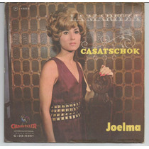 Joelma Compacto De Vinil La Maritza - Mono 1969.