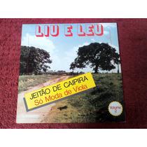 Lp Vinil Liu E Léo Jeitão De Caipira Só Moda De Viola Vol.2