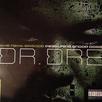 Dr. Dre & Snoop Dogg - The Next Episode (12 Vinil Single)