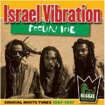 Cd Israel Vibration Feelin Irie Crucial Tunes,novo Importado