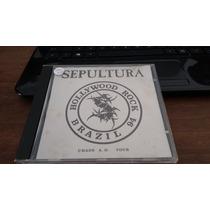 Cd Sepultura - Hollywood Rock Brazil 94 -imp. Italy !!!