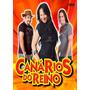 Dvd Canarios Do Reino Ao Vivo Original + Frete Grátis