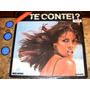 Lp Te Contei (1978) Bee Gees Chic Bonnie Tyler Charo Lucifer