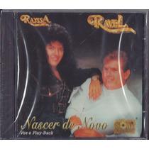 Cd Rayssa E Ravel - Nascer De Novo [bônus Playback]