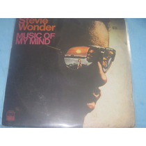 Lp Stevie Wonder Music Of My Mind Ano 1972