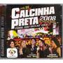 Cd Calcinha Preta 2008 Ao Vivo