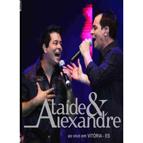 Cd Ataíde & Alexandre - Ao Vivo Em Vitória - Es